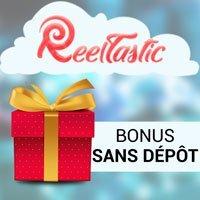 Bonus sans dépôt disponible sur Reeltstastic casino